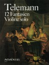 TELEMANN 12 fantasias for violin (TWV 40:14-25)