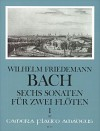 BACH W.F. 6 Sonatas for 2 flutes - Volume I: 1-3