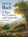 BACH J.Chr. 6 Trios for 2 violins and cello