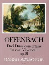 OFFENBACH 3 Duos concertans op. 21 for 2 cellos