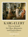KARG-ELERT Trio in d-moll op. 49 - Part.u.St.