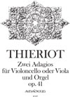 THIERIOT 2 Adagios op. 41 für Cello (Va) & Orgel