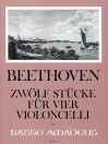 BEETHOVEN 12 pieces for four violoncelli