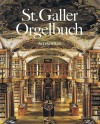 "SICHER, Fridolin ""St.Galler Orgelbuch"" - Codex 530"
