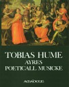 TOBIAS HUME Ayres Poeticall Musicke